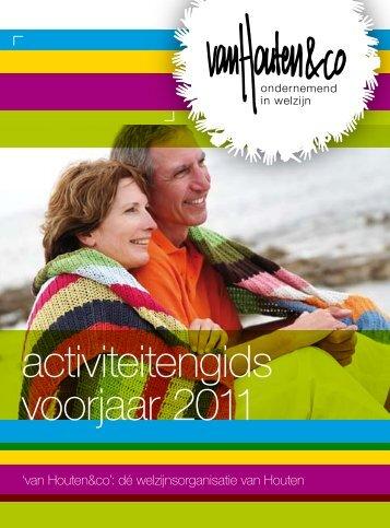 activiteitengids voorjaar 2011 - VanHoutenenCo