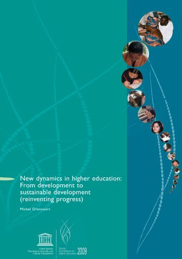World Conference on Higher Education: The New Dynamics of ...