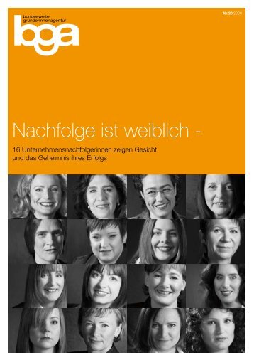 Nachfolge ist weiblich - - Bundesweite Gründerinnenagentur
