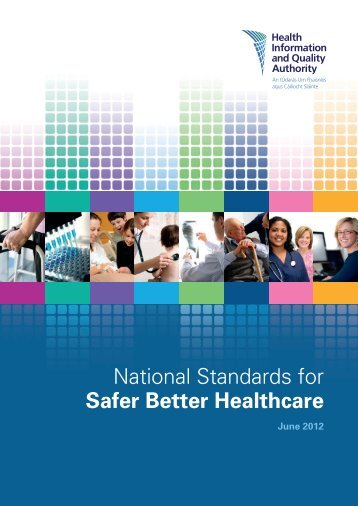 National Standards for Safer Better Healthcare - hiqa.ie