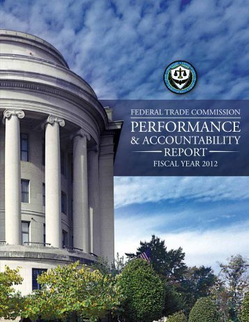 Performance and Accountability Report - Federal Trade Commission