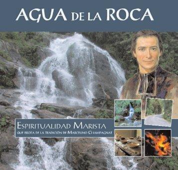 Agua de la Roca - Hermanos Maristas