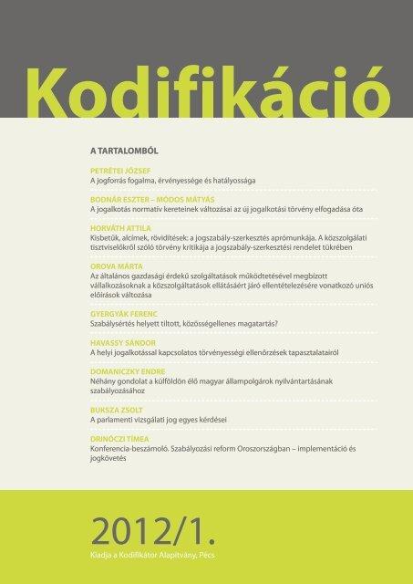 Kodifikáció - PTE Egyetemi Könyvtár - Pécsi Tudományegyetem