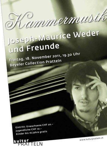 Joseph-Maurice Weder und Freunde - kulturPRATTELN