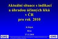 Aktuální situace s indikací a úhradou účinných léků v ČR pro rok 2010