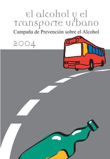 El alcohol y el transporte urbano 2004 - Plan Nacional sobre drogas