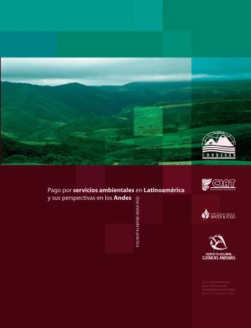 Pago por servicios ambientales en Latinoamérica y sus ... - Rimisp