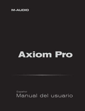 Manual del usuario | Axiom Pro - M-Audio