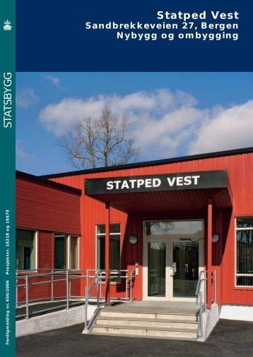 Sjå ferdigmeldinga frå 2006:nybygg og ombygging - Statsbygg
