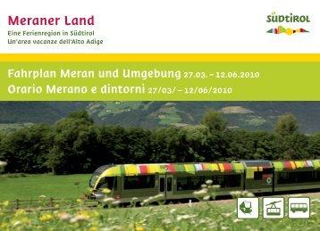 Fahrplan Meran und Umgebung - Frühling 2010 - Orario ... - Dorf Tirol