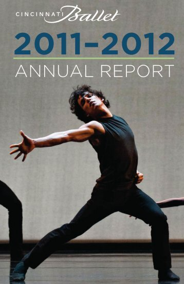 Annual Report 2011-2012 Season - Cincinnati Ballet