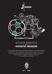 ATTIVITÀ DIDATTICA JUVENTUS MUSEUM - Didatour
