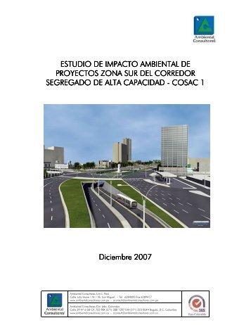 estudio de impacto ambiental de proyectos zona sur ... - Protransporte