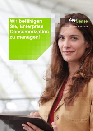 Wir befähigen Sie, Enterprise Consumerization zu ... - AppSense