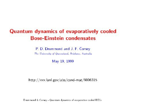 Quantum dynamics of evaporatively cooled Bose-Einstein ... - Physics