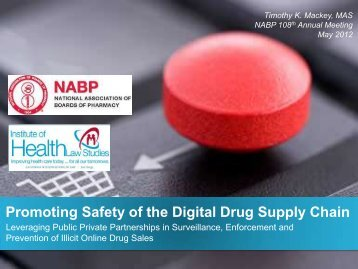 Promoting Safety of the Digital Drug Supply Chain
