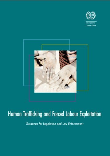 Human Trafficking and Forced Labour Exploitation