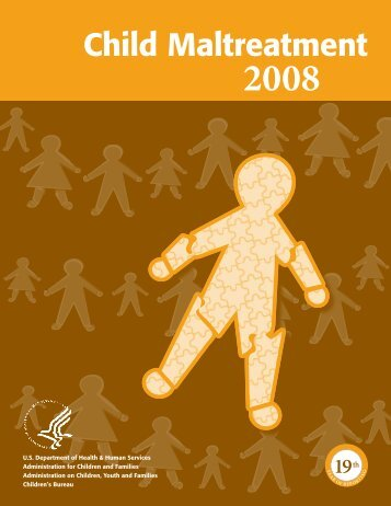 Child Maltreatment 2008 - Administration for Children and Families