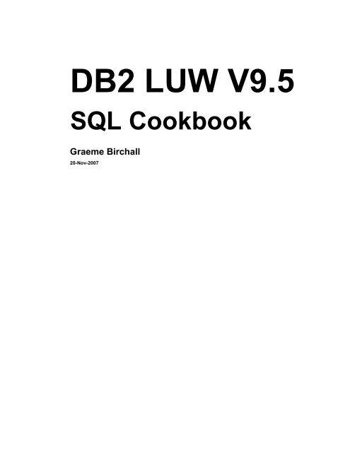 DB2 LUW V9 5 SQL Cookbook Graeme Birchall