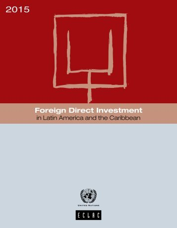 Foreign Direct Investment in Latin America and the Caribbean 2015