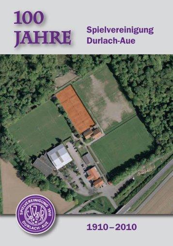 100 Jahre - SpVgg Durlach-Aue