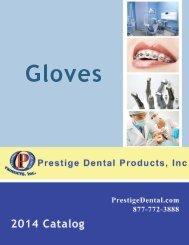 Gloves - Prestige Dental Products