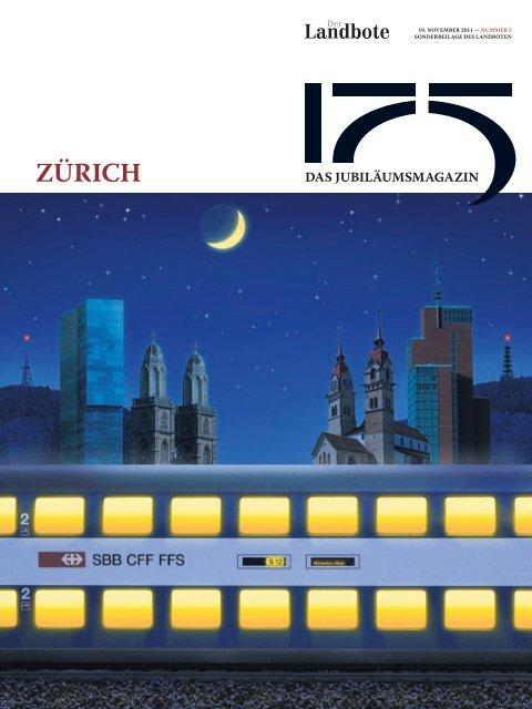 Jubiläums-Beilage «zürich - Der Landbote