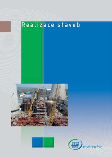 Realizace staveb CZ.indd - ZVVZ a.s.