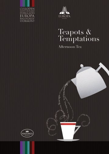 Teapots & Temptations - Hastings Hotels