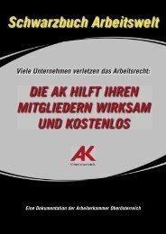 Schwarzbuch der Arbeitswelt - Arbeiterkammer Oberösterreich