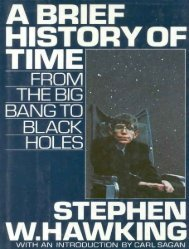 Hawking, Stephen - A Brief History of Time - From the big bang to black holes