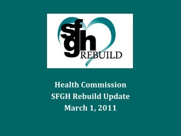 Health Commission SFGH Rebuild Update March 1, 2011