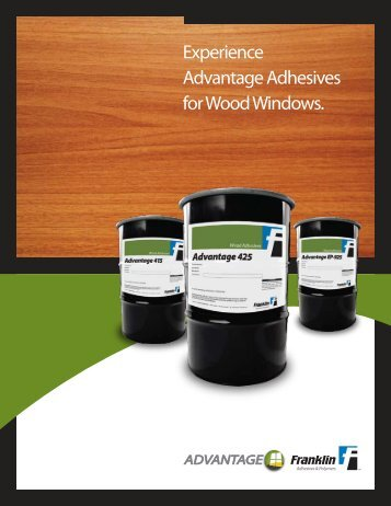advantage - Franklin Adhesives and Polymers