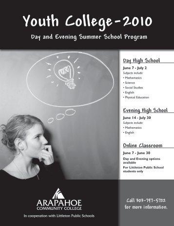 Youth College-2010 - Arapahoe High School - Littleton Public Schools