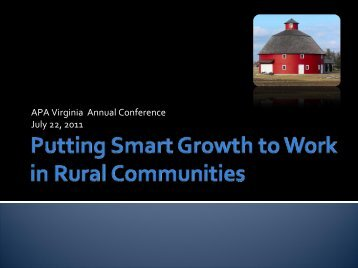 Putting Smart Growth to Work in Rural Communities - the Virginia ...