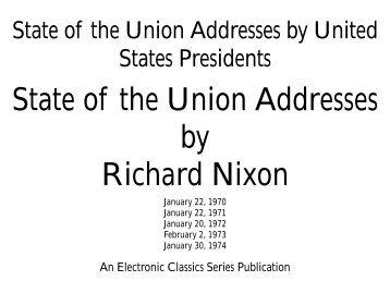 State of the Union Addresses of Richard Nixon - Penn State Hazleton
