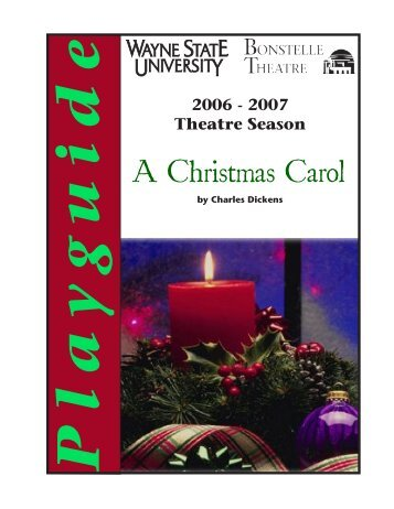 A Christmas Carol - Wayne State University's Department of Theatre