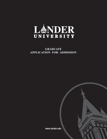 GRADUATE APPLICATION FOR ADMISSION - Lander University