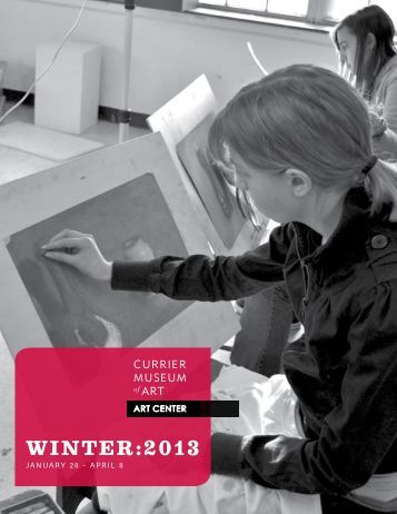 WINTER:2013 - Currier Museum of Art