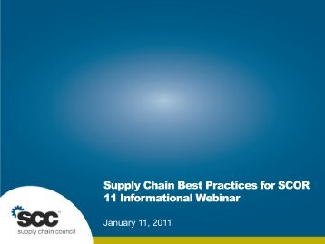 SCOR 11 Informational Overview - Supply Chain Council