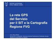 La rete GPS del Servizio per il SIT e la Cartografia Regione FVG - Ogs