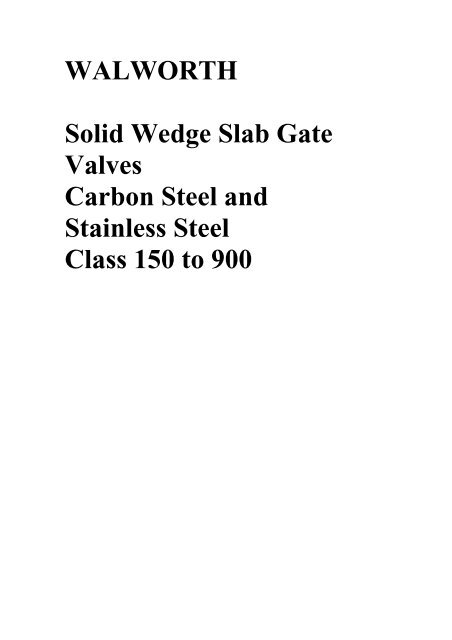 WALWORTH Solid Wedge Slab Gate Valves Carbon Steel and