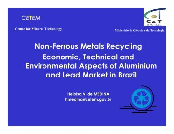 Non-Ferrous Metals Recycling Economic, Technical and - Cetem