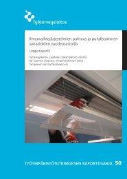 Ilmanvaihtojärjestelmien puhtaus ja ... - Työterveyslaitos