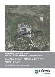 """Detaljplan för Toftenäs 1:67 m.fl """"KOLLUNG"""" - Tjörns kommun"""