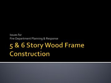5 & 6 Story Wood Frame Construction - FPOA Home