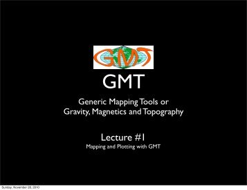 GMT 1 - mapping and plotting