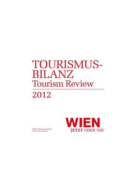 Geschäftsbericht 2012 - B2B Service for the tourism industry - Vienna