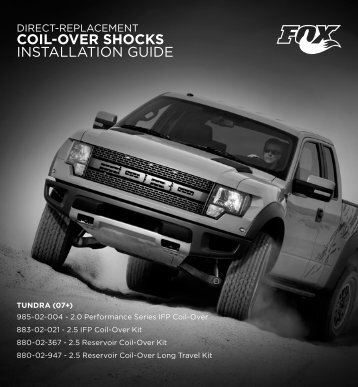 DIReCT-RePLaCemenT Coil-over Shocks InSTaLLaTIOn GuIde - Fox