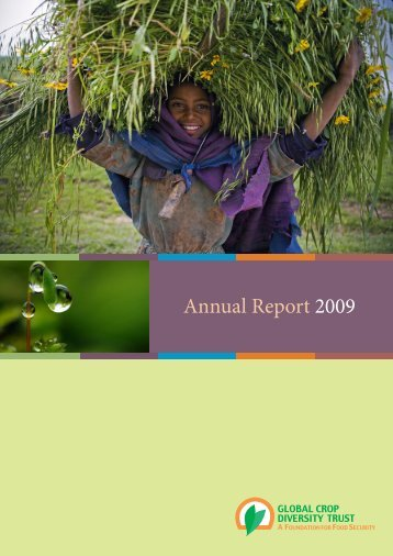 Annual report 2009 - Global Crop Diversity Trust